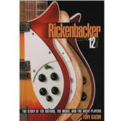 RICKENBACKER ELECTRIC 12 STRING PAR TONY BACON